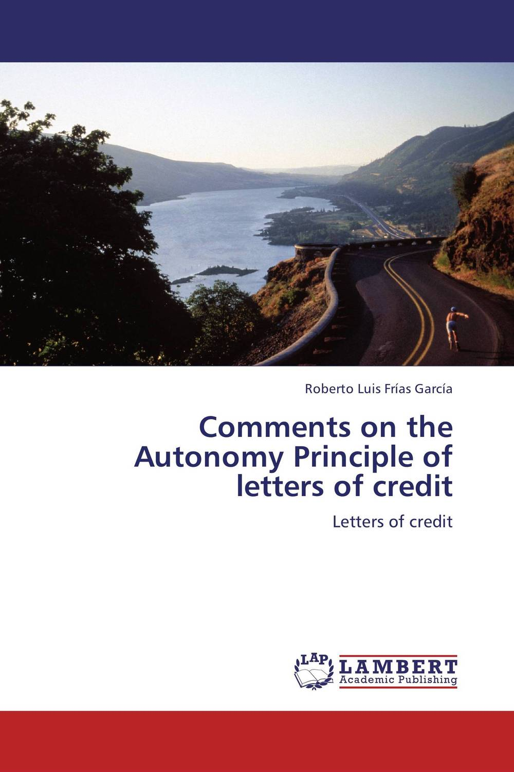 Comments on the Autonomy Principle of letters of credit david montague a essentials of online payment security and fraud prevention