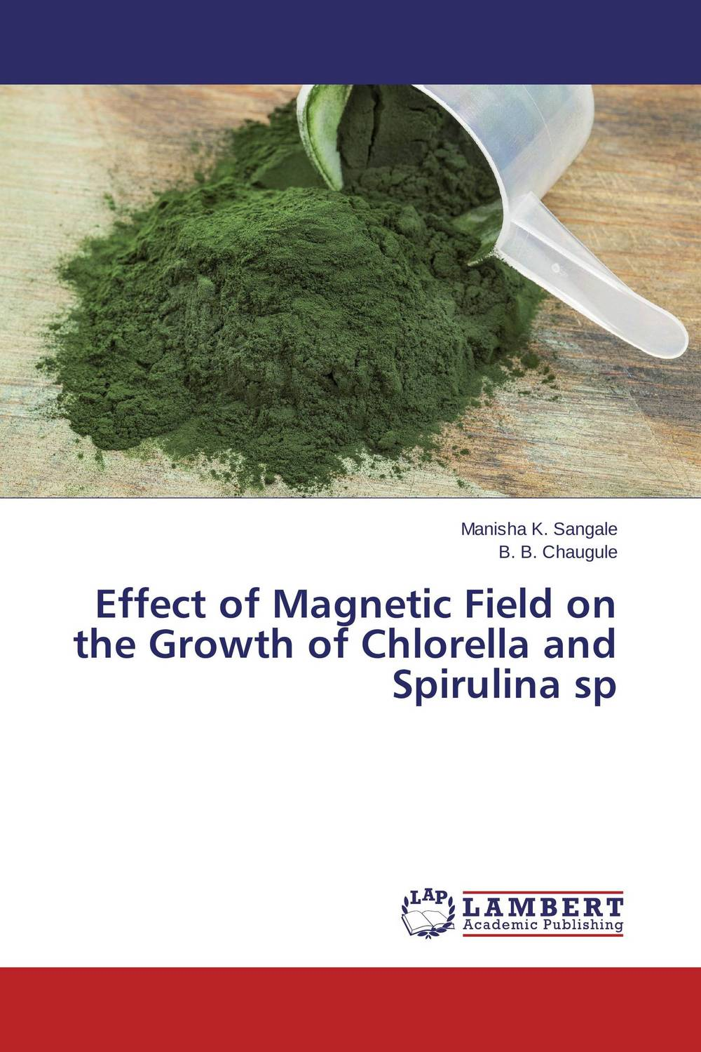 Effect of Magnetic Field on the Growth of Chlorella and Spirulina sp недорого