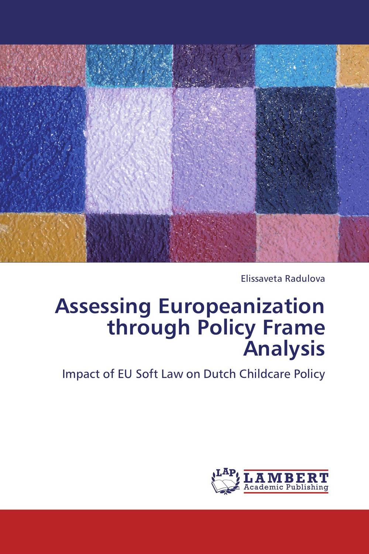 Assessing Europeanization through Policy Frame Analysis the heir