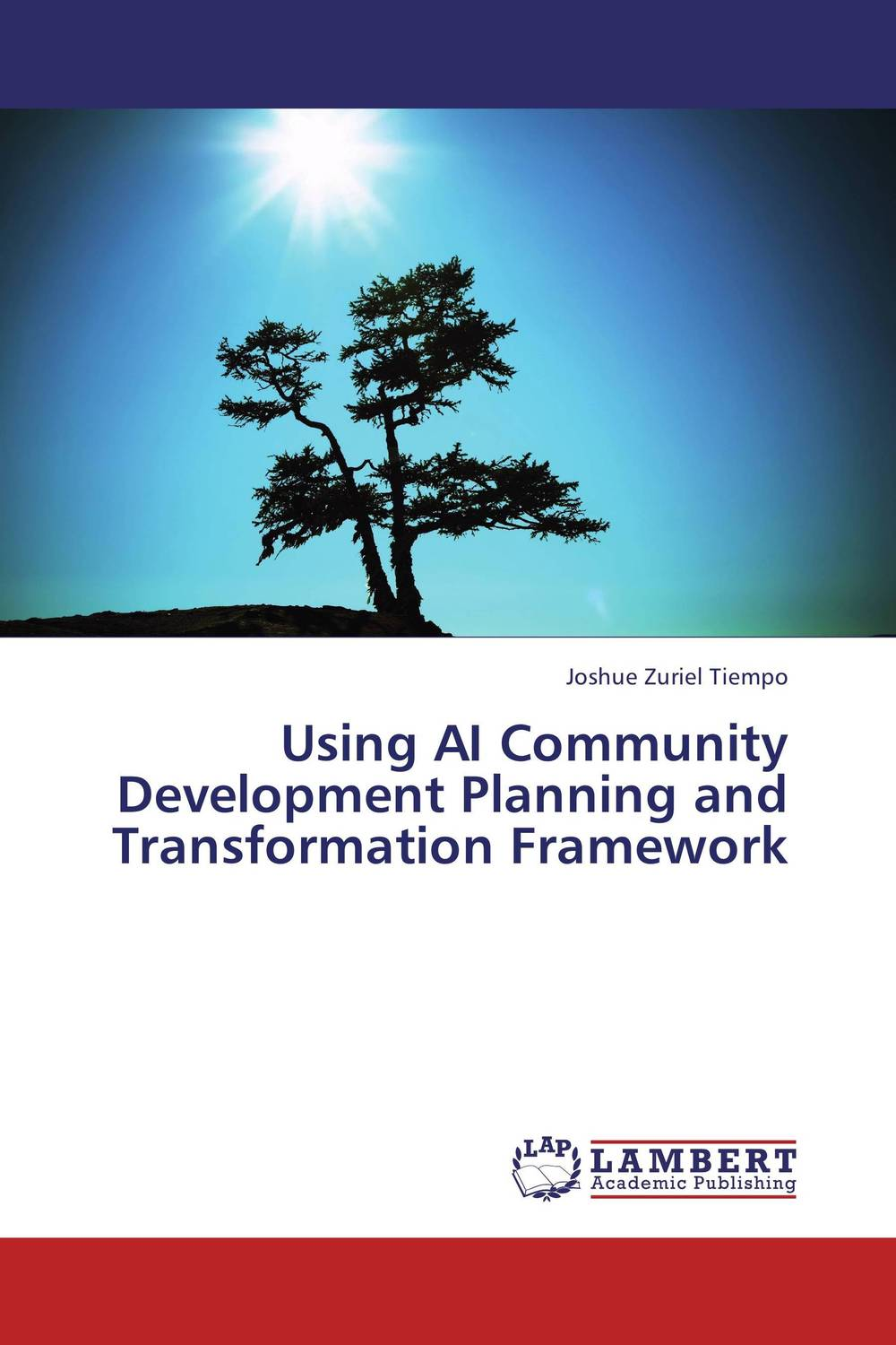 Using AI Community Development Planning and Transformation Framework maxwell musingafi raphinos alexander chabaya and emmanuel dumbu groups and community mobilisation for development