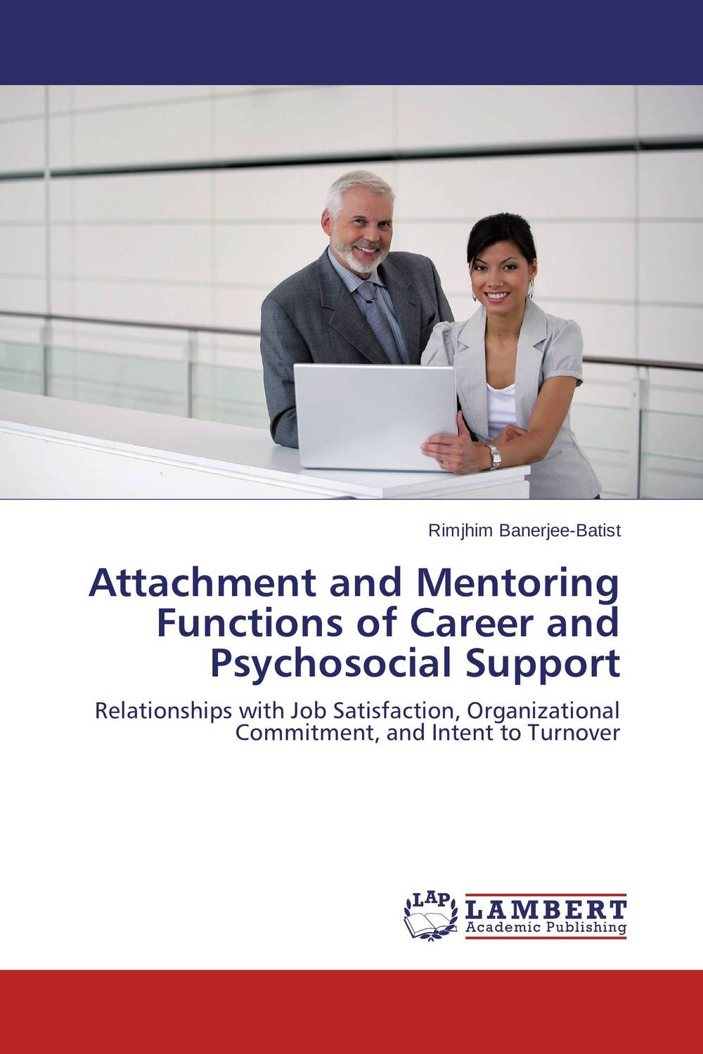 Attachment and Mentoring Functions of Career and Psychosocial Support
