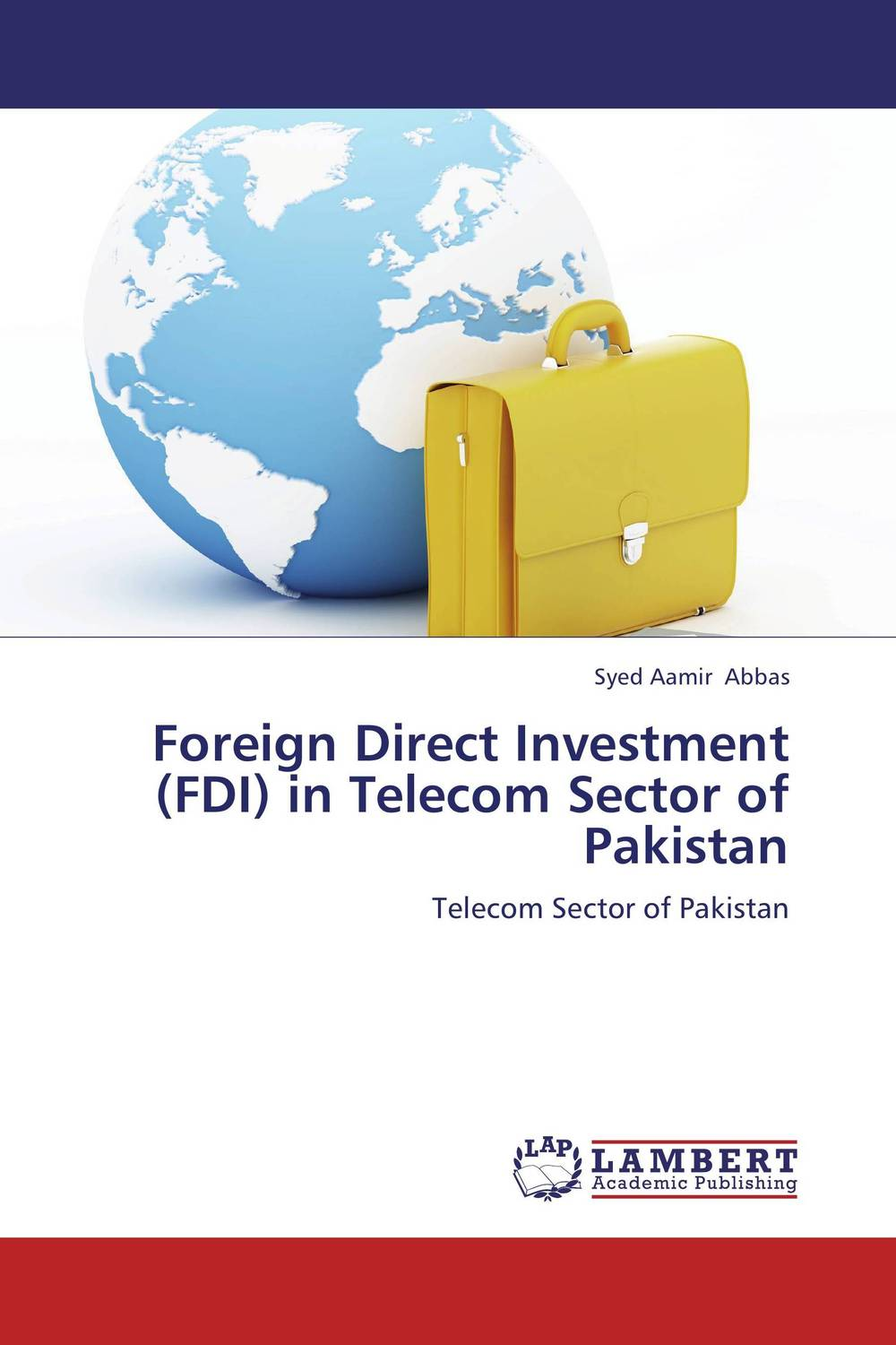 Foreign Direct Investment (FDI) in Telecom Sector of Pakistan foreign aid and social sector of pakistan