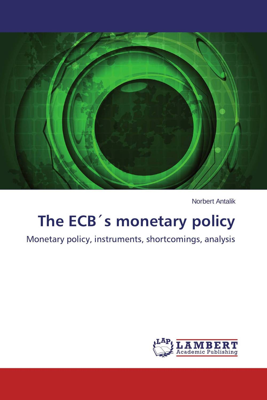 The ECB?s monetary policy