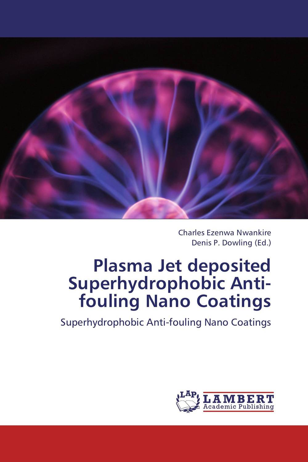 Plasma Jet deposited Superhydrophobic Anti-fouling Nano Coatings k17 jet a