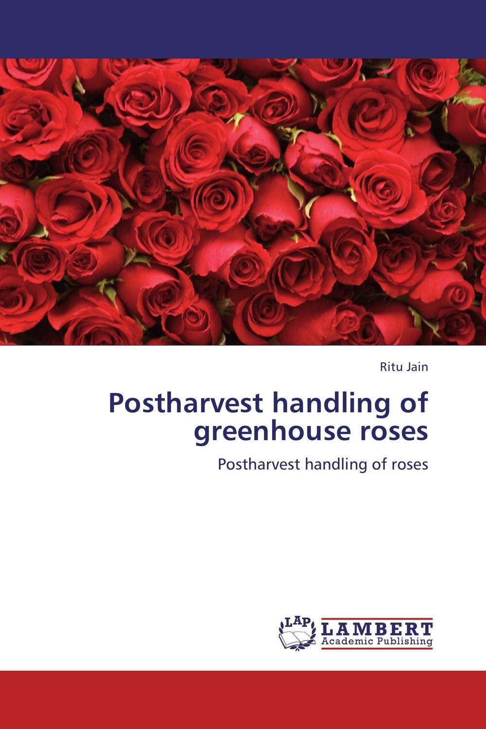 Postharvest handling of greenhouse roses