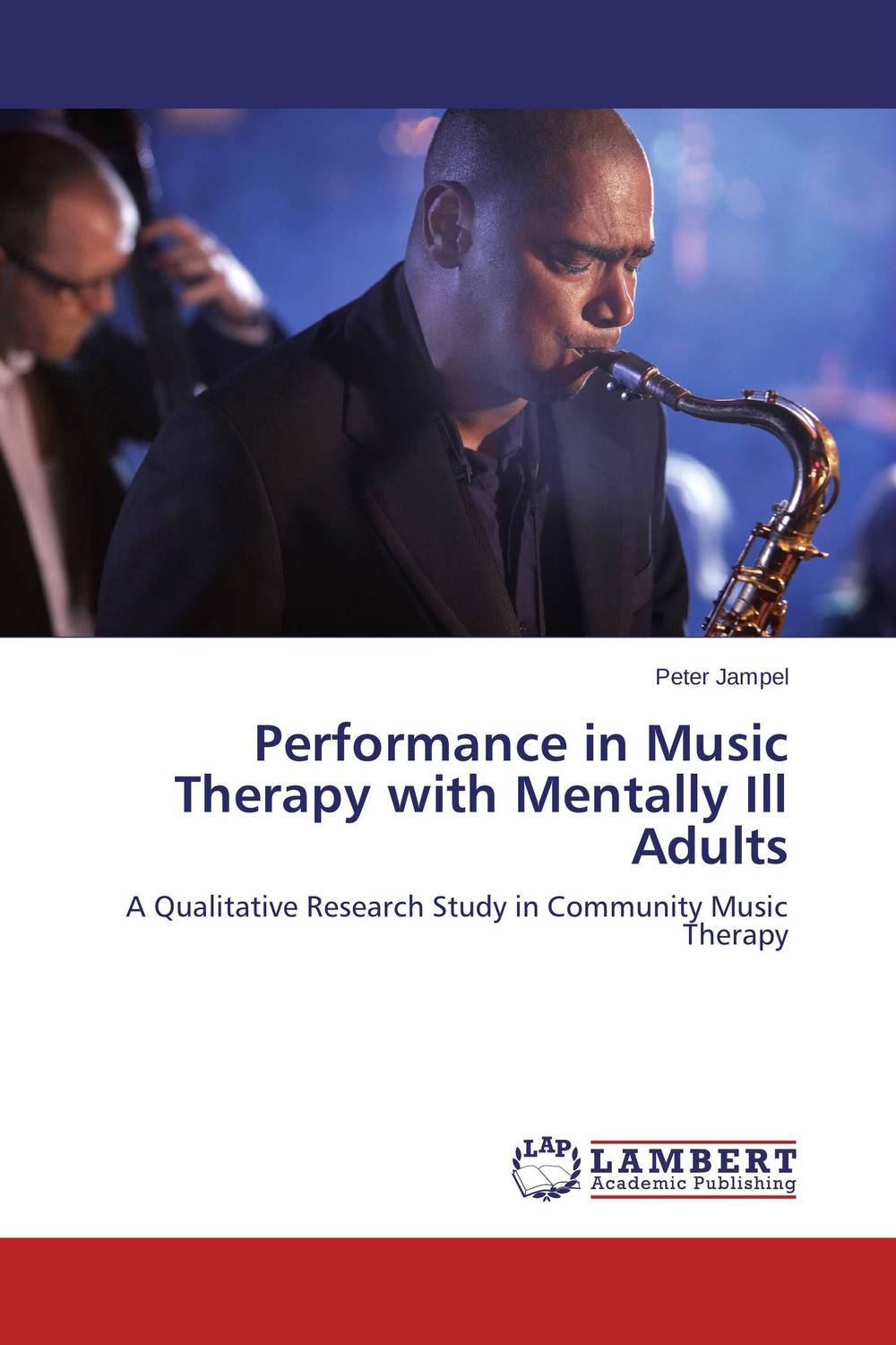 Performance in Music Therapy with Mentally Ill Adults performance in music therapy with mentally ill adults