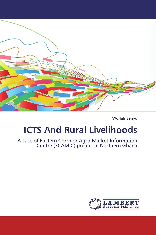 купить ICTS And Rural Livelihoods по цене 4631 рублей