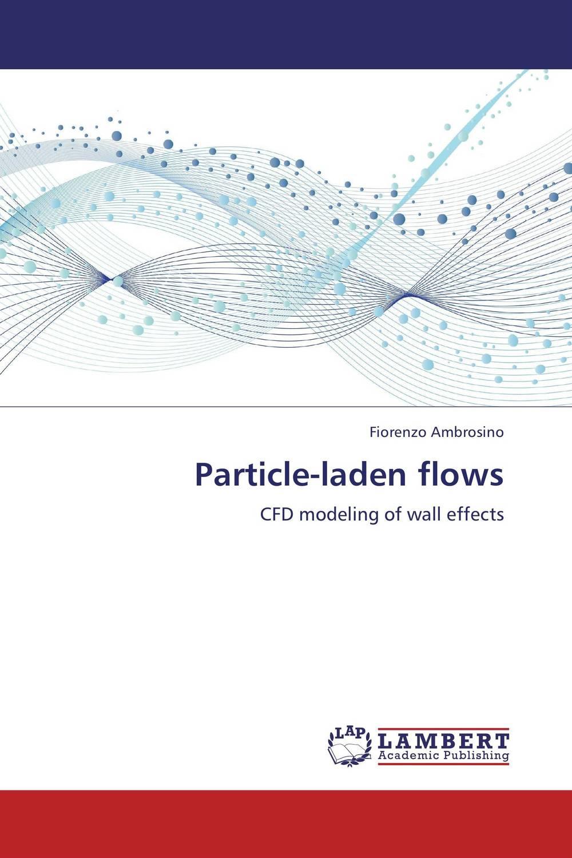 Particle-laden flows turbulent free jet particle laden flows