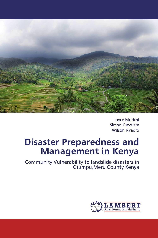 Disaster Preparedness and Management in Kenya chita ranjan das disaster education and people s preparedness