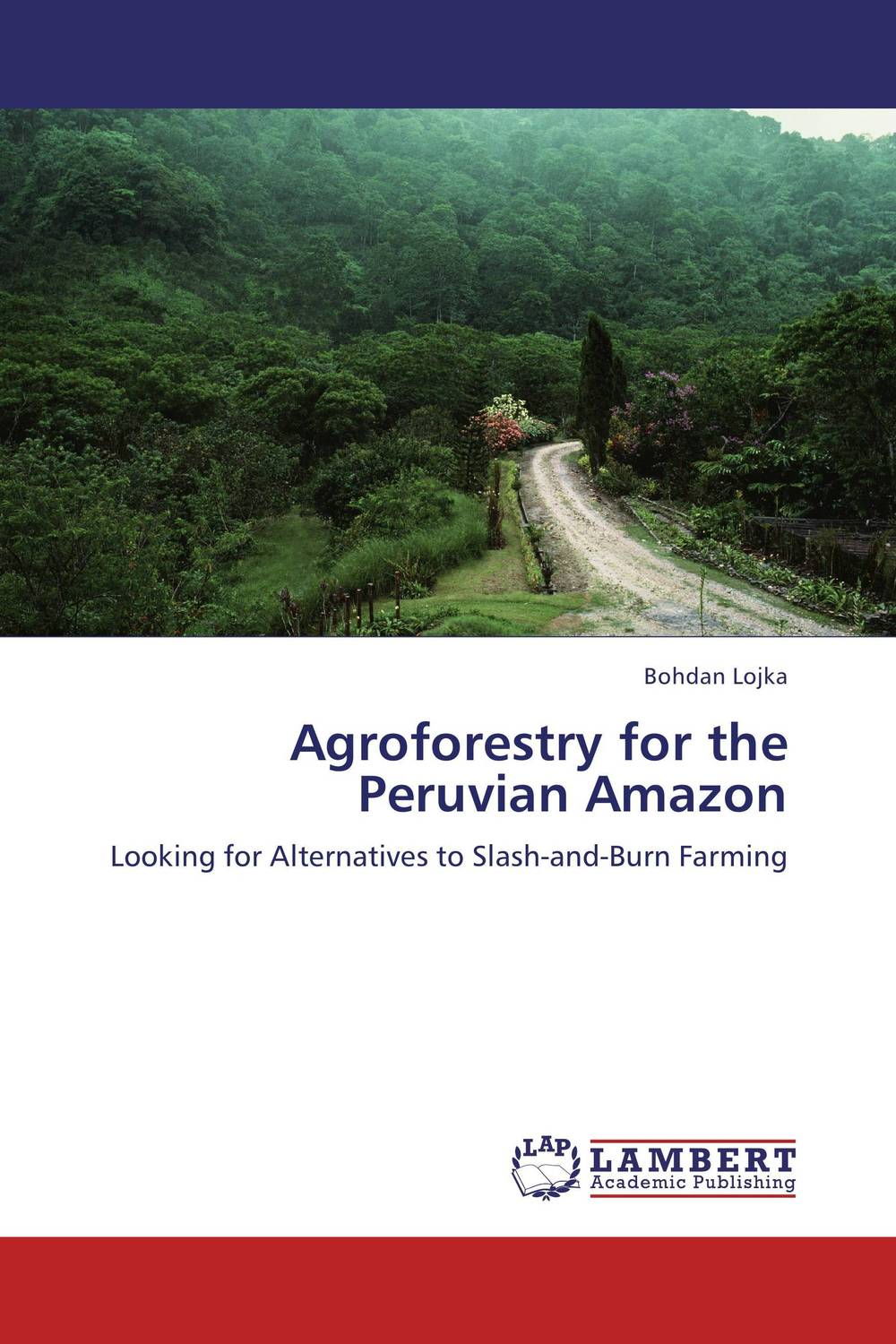 Agroforestry for the Peruvian Amazon narinder kumar sharma h p singh and j s samra poplar and wheat agroforestry system
