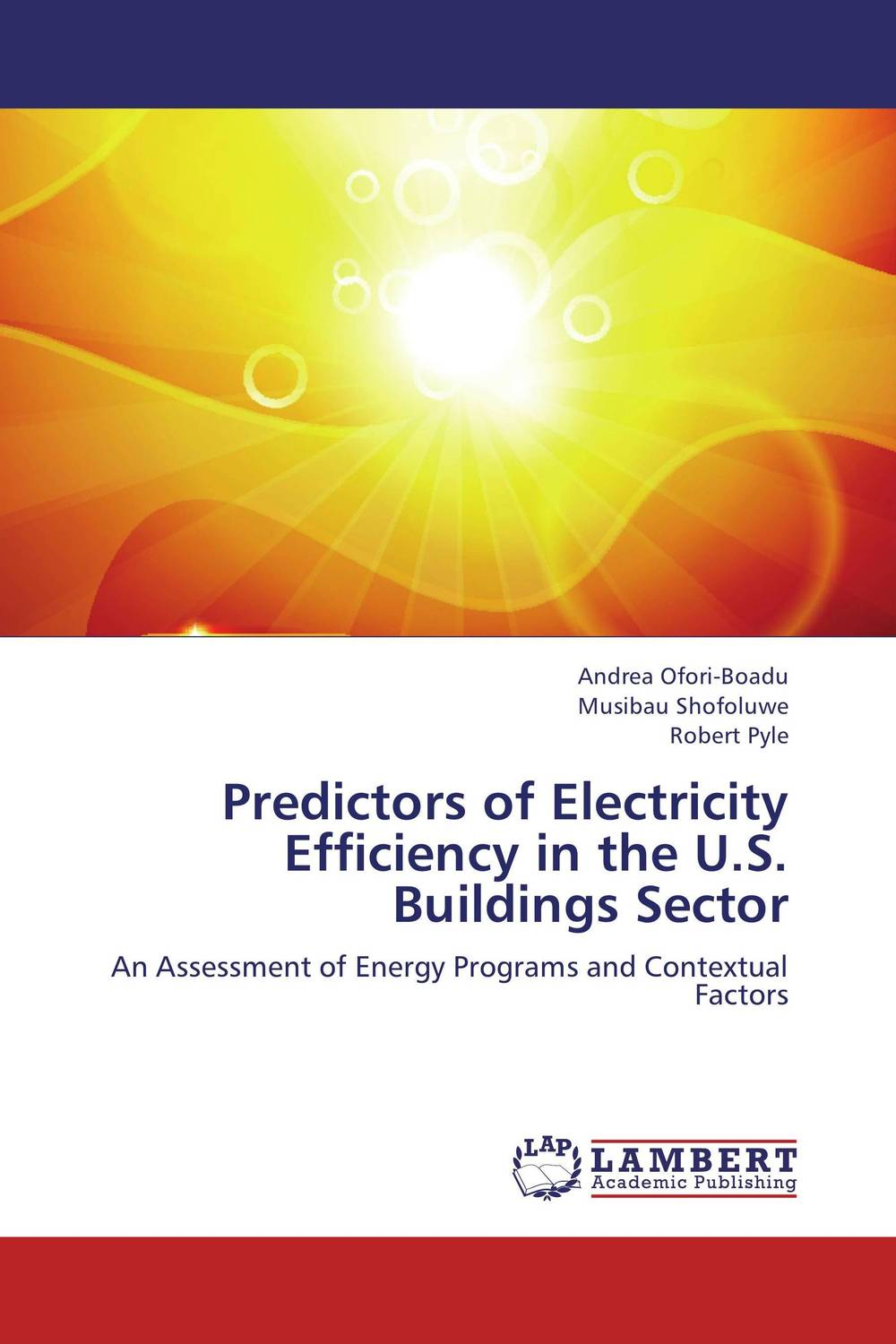 Predictors of Electricity Efficiency in the U.S. Buildings Sector project management for energy efficient houses in mongolian climate