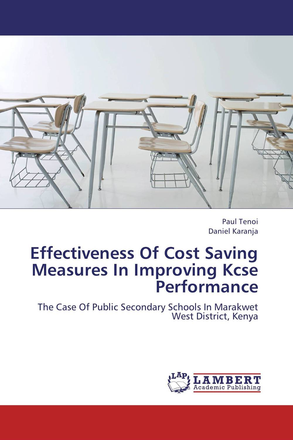 Effectiveness Of Cost Saving Measures In Improving Kcse Performance leadership and performance in public secondary schools in kenya