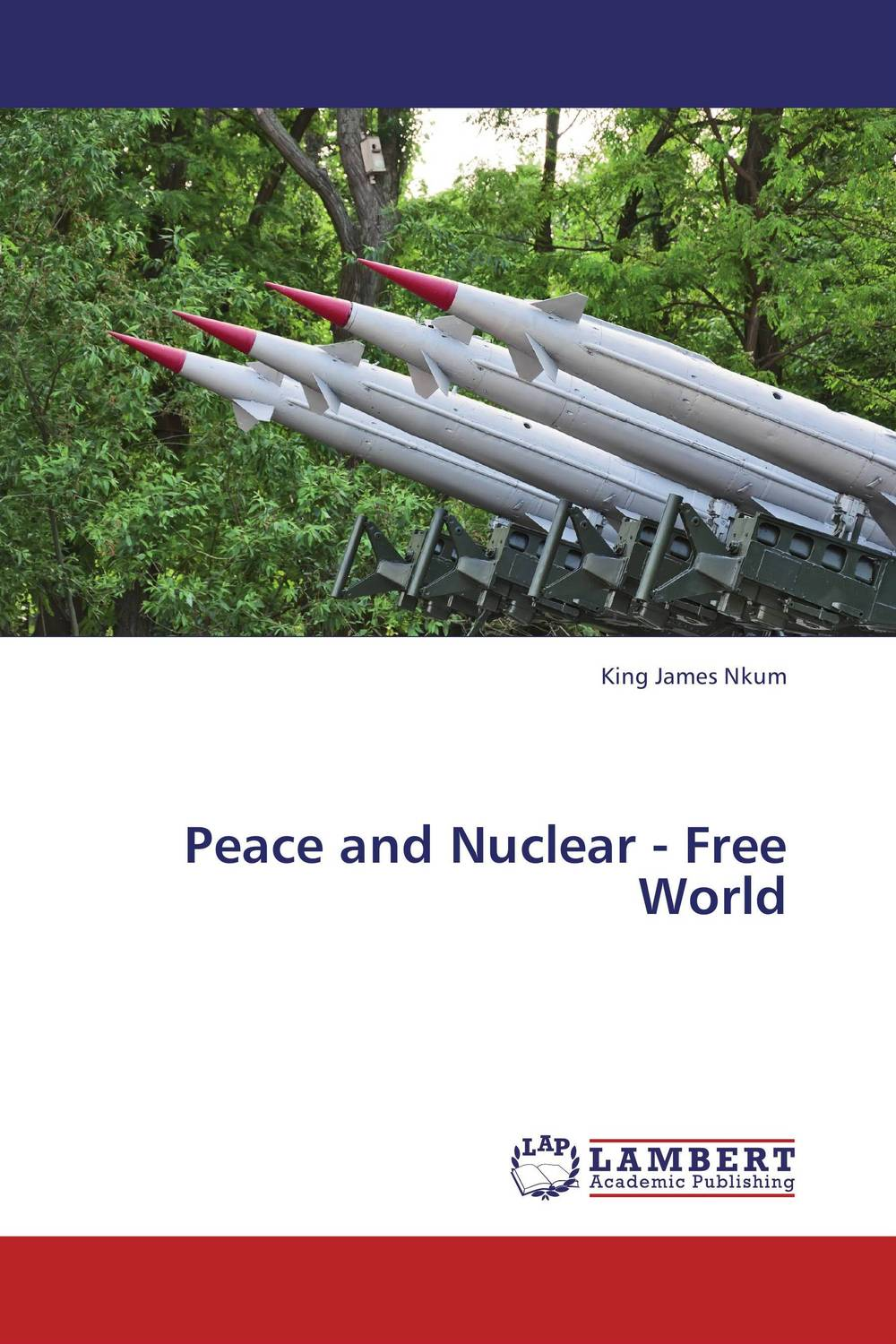 Peace and Nuclear - Free World