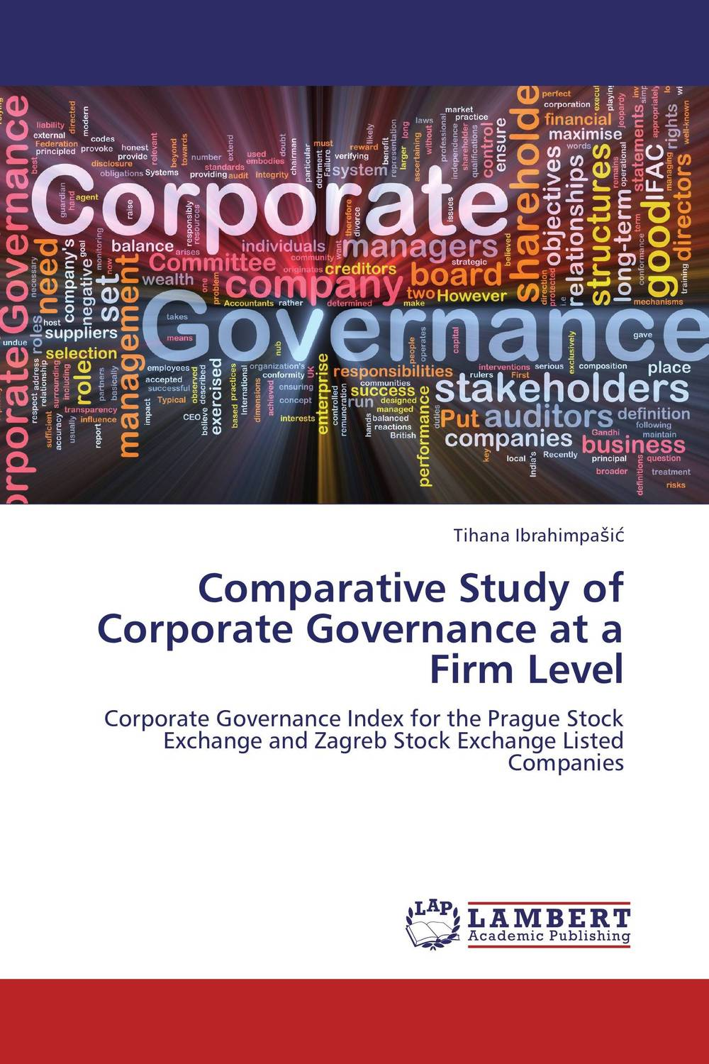 Comparative Study of Corporate Governance at a Firm Level srichander ramaswamy managing credit risk in corporate bond portfolios a practitioner s guide