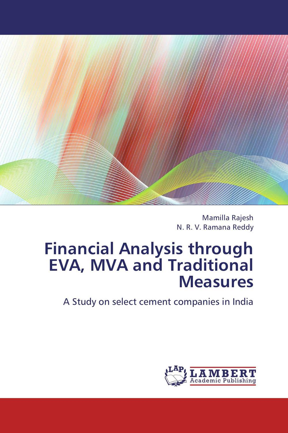 Financial Analysis through EVA, MVA and Traditional  Measures honey value chain analysis