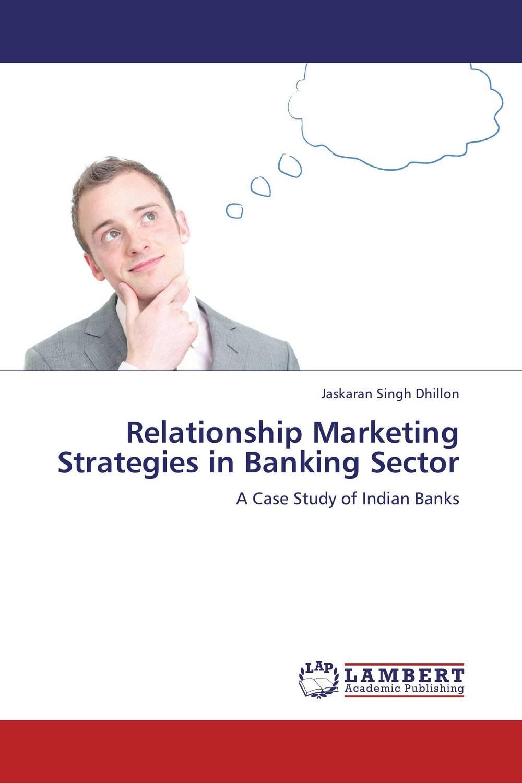 Relationship Marketing Strategies in Banking Sector ritesh patel and rajnikant patel brand management in retail banking