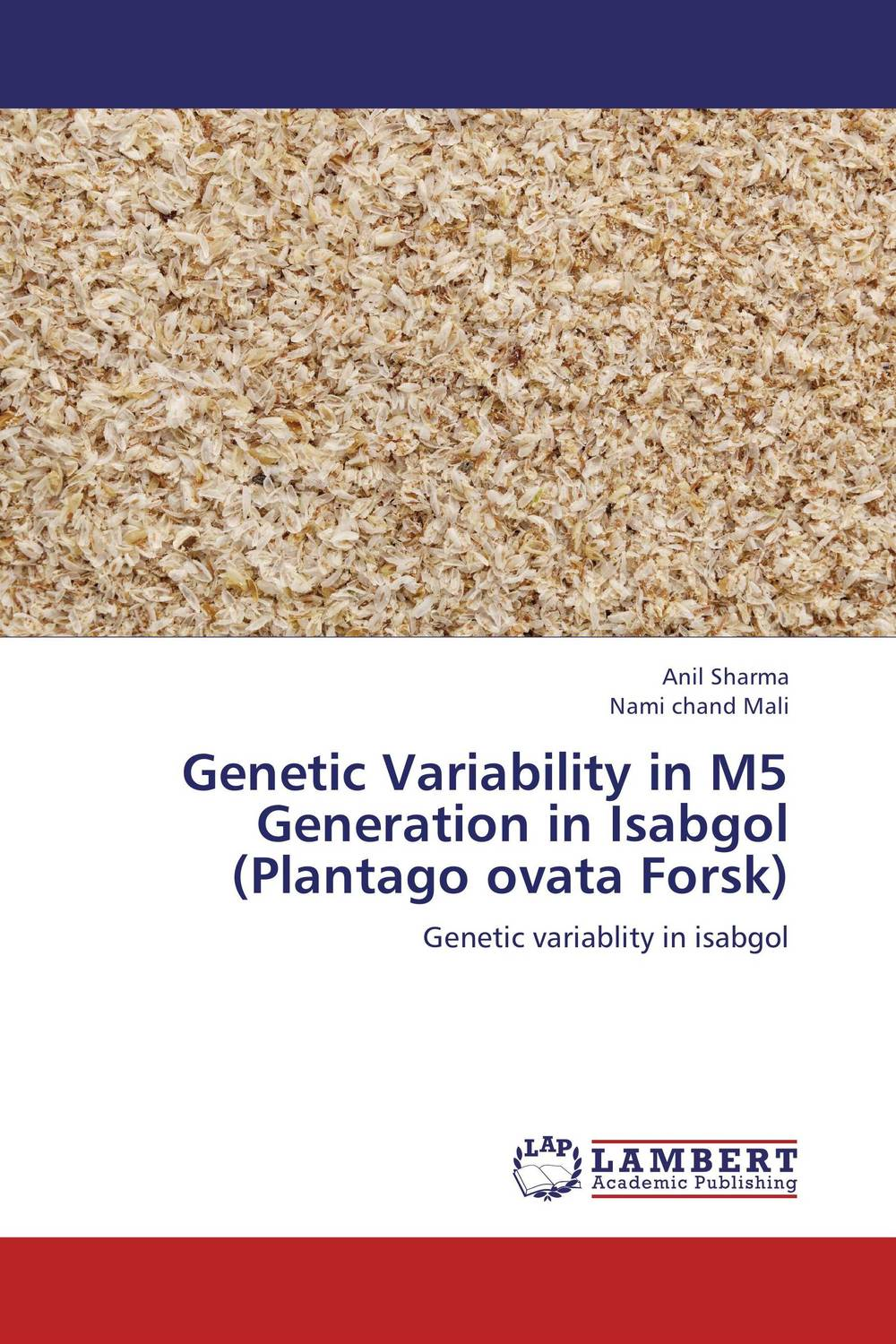 Genetic Variability in M5 Generation in Isabgol (Plantago ovata Forsk) khat catha edulis forsk