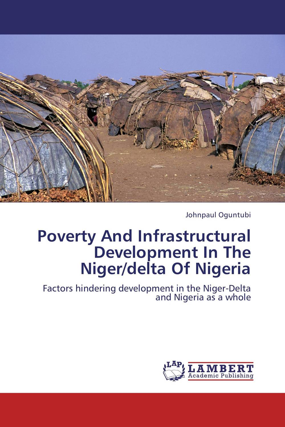 Poverty And Infrastructural Development In The Niger/delta Of Nigeria fighting corruption in nigeria