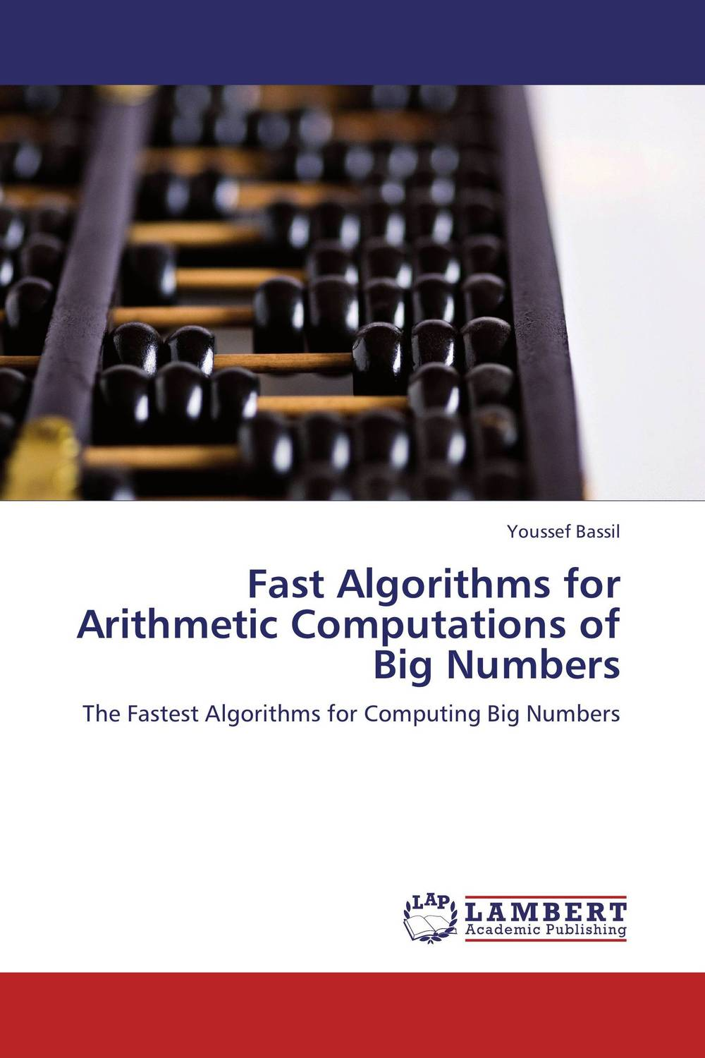 Fast Algorithms for Arithmetic Computations of Big Numbers selected parallel algorithms for bioinformatics applications