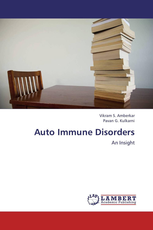 Auto Immune Disorders the autoimmune diseases
