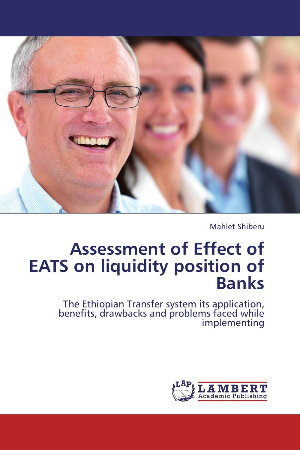 Assessment of Effect of EATS on liquidity position of Banks