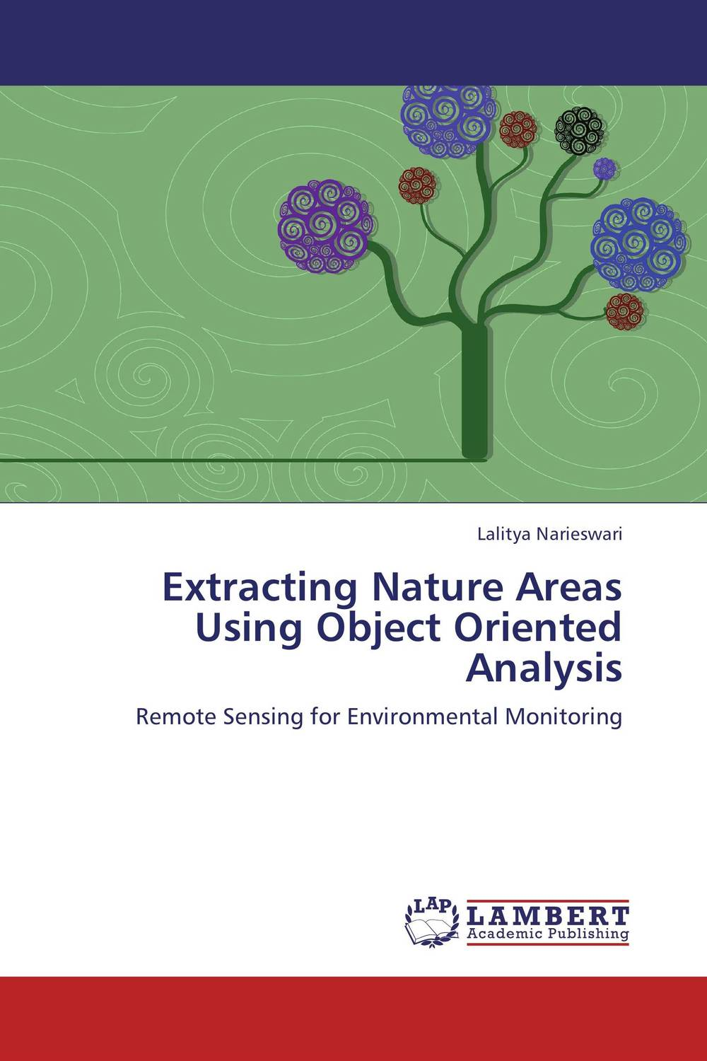 Extracting Nature Areas Using Object Oriented Analysis extracting nature areas using object oriented analysis