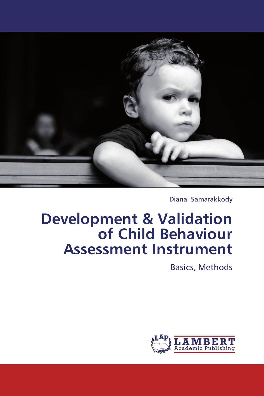 Development & Validation of Child Behaviour Assessment Instrument m d miles development of an accreditation assessment survey
