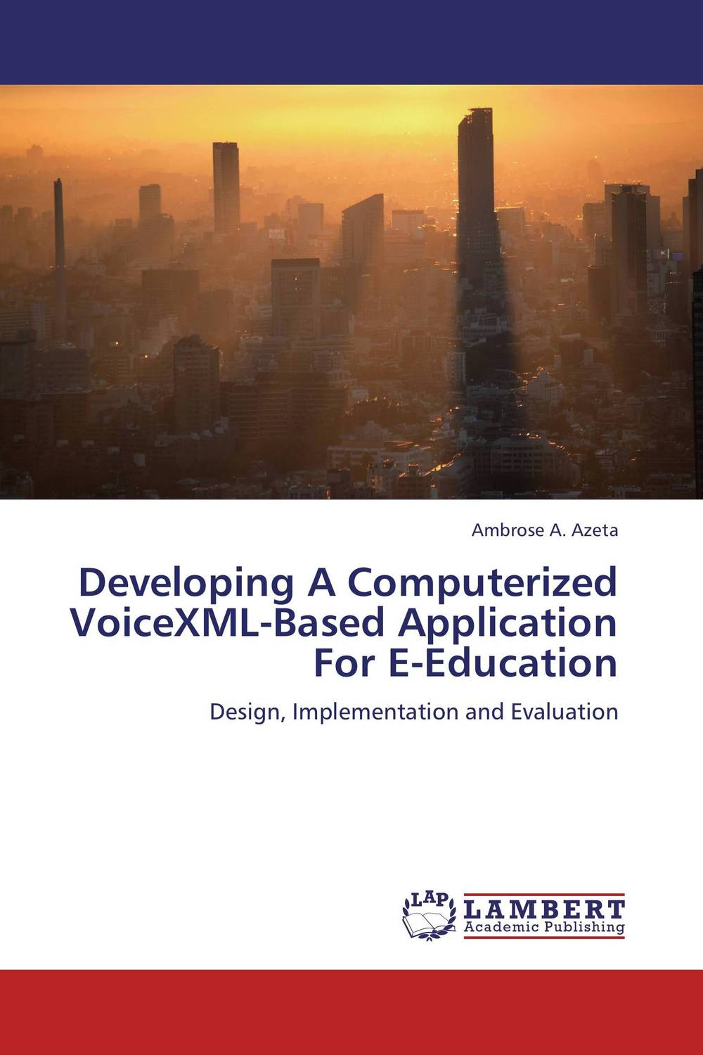 Developing A Computerized VoiceXML-Based Application For E-Education pso based evolutionary learning
