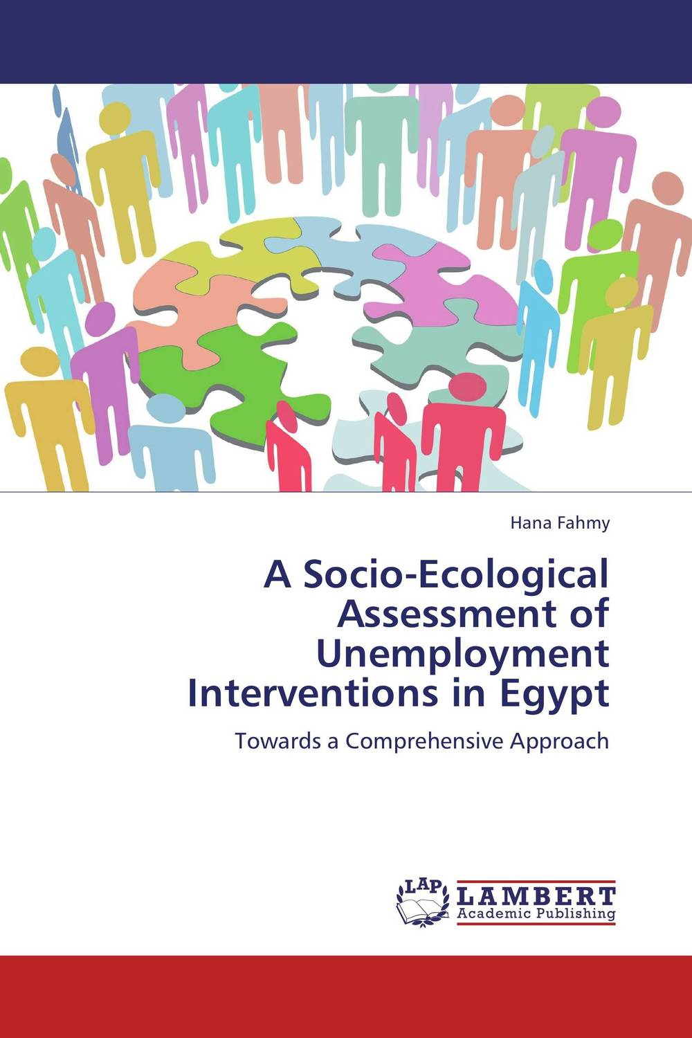 A Socio-­Ecological Assessment of Unemployment Interventions in Egypt the role of family interventions in the therapy of eating disorders