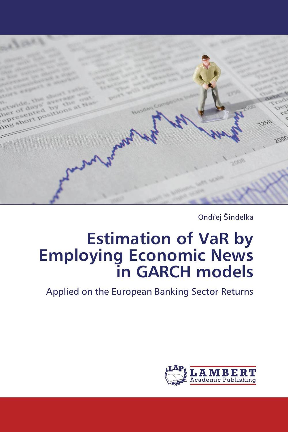 Estimation of VaR by Employing Economic News in GARCH models fabian amtenbrink the democratic accountability of central banks