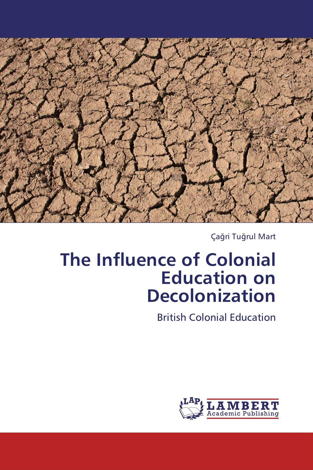 The Influence of Colonial Education on Decolonization violet ugrat ways to heaven colonization of mars i