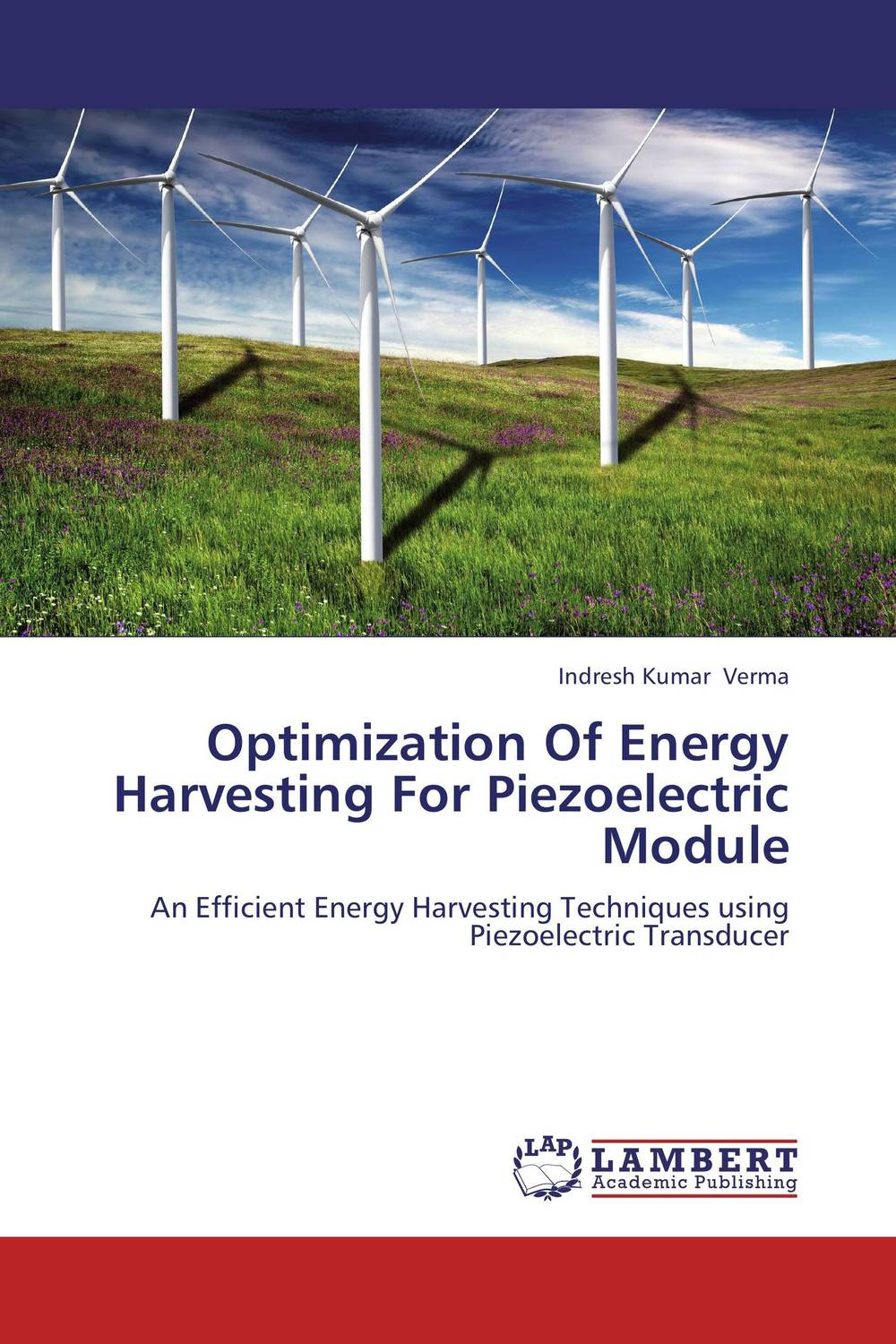 Optimization Of Energy Harvesting For Piezoelectric Module ayman eltaliawy hassan mostafa and yehea ismail circuit design techniques for microscale energy harvesting systems