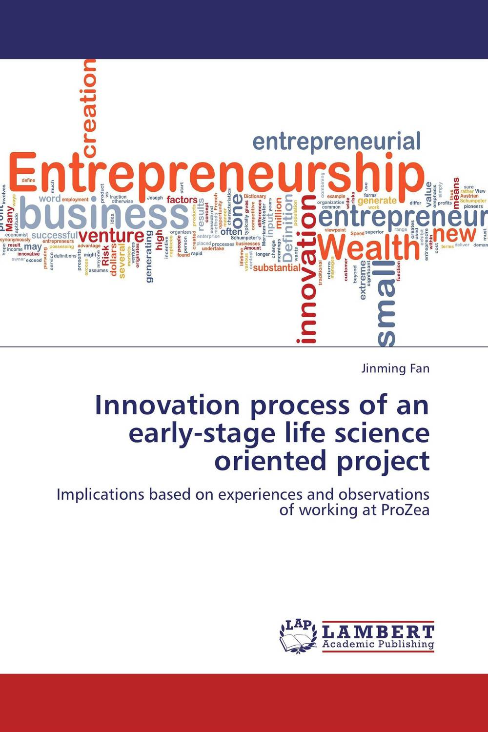 Innovation process of an early-stage life science oriented project process oriented performance evaluation concepts and methodology