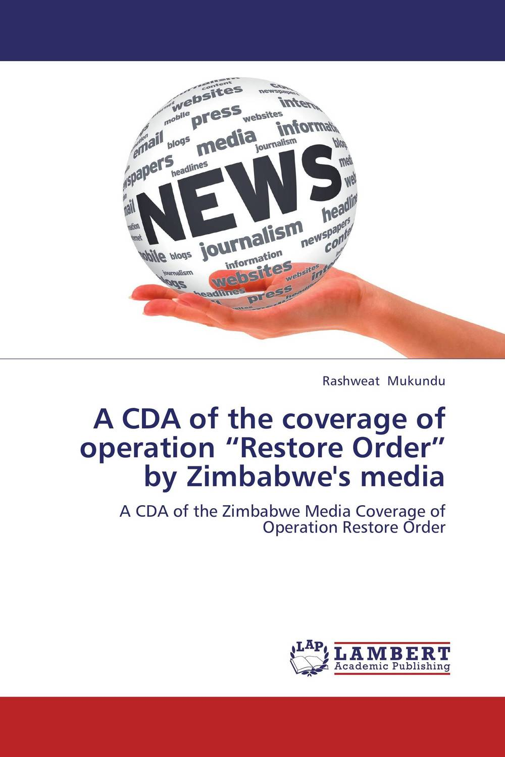 "A CDA of the coverage of operation ""Restore Order"" by Zimbabwe's media"