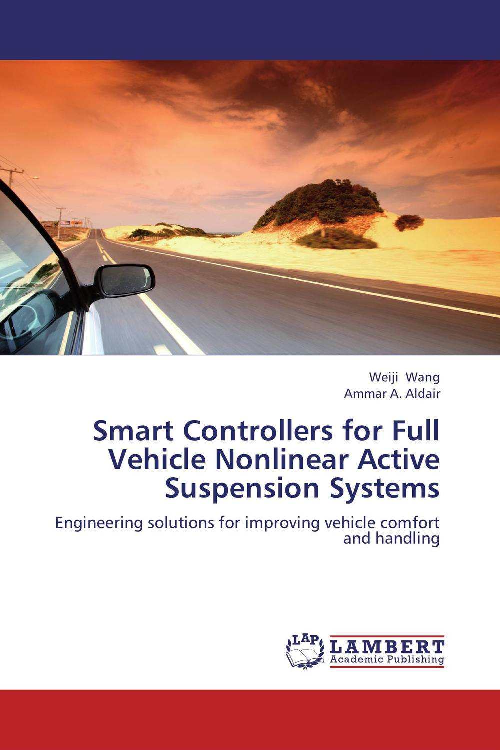 Smart Controllers for Full Vehicle Nonlinear Active Suspension Systems n j patil r h chile and l m waghmare design of adaptive fuzzy controllers