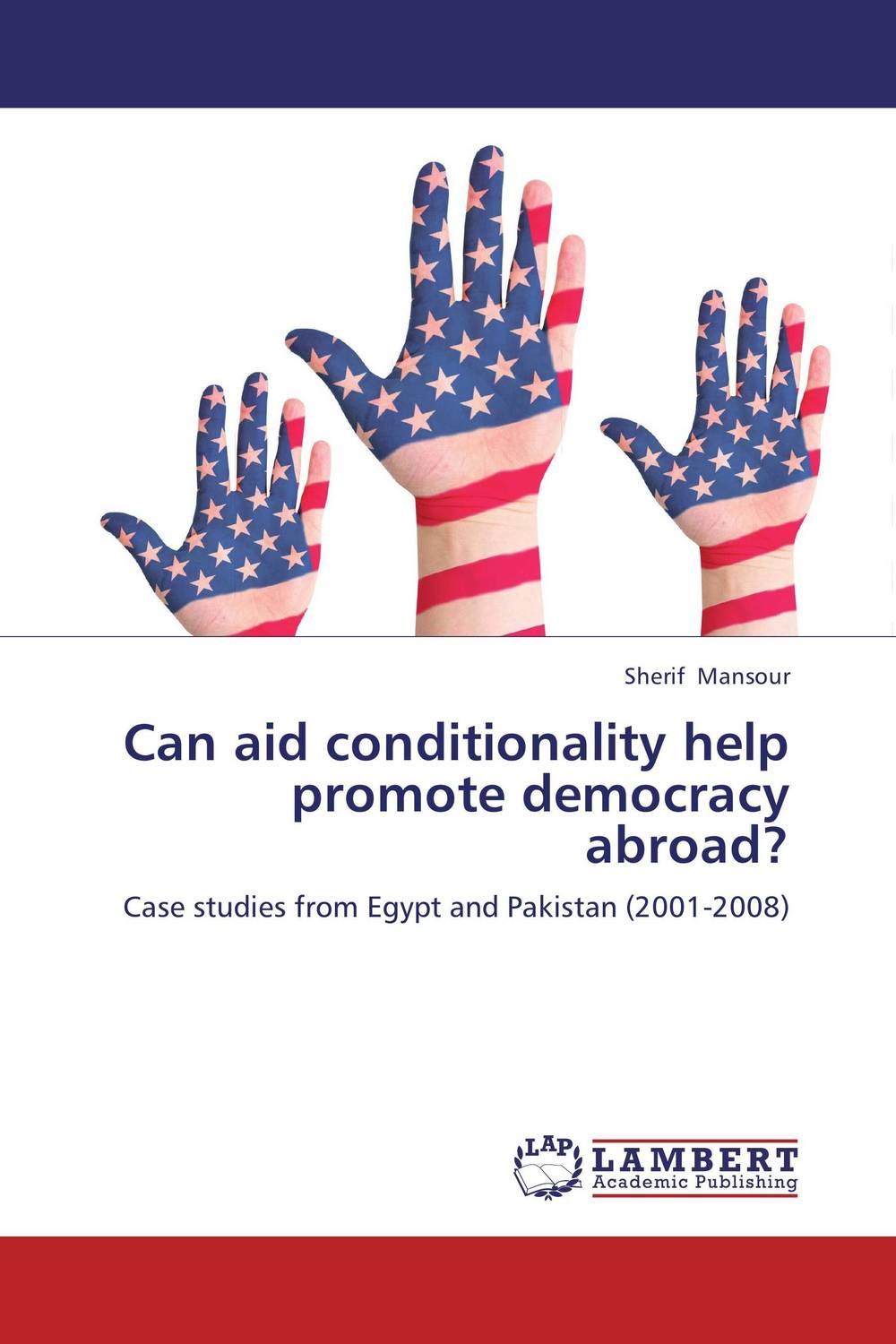 Can aid conditionality help promote democracy abroad? foreign aid and social sector of pakistan