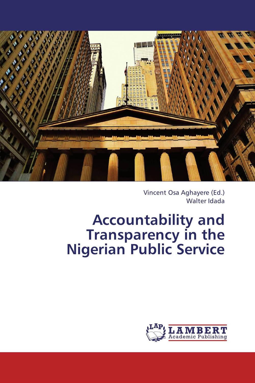Accountability and Transparency in the Nigerian Public Service max factor eye brow pencil карандаш для бровей 01 ebony