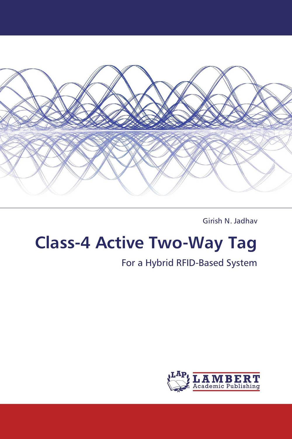 Class-4 Active Two-Way Tag a novel separation technique using hydrotropes