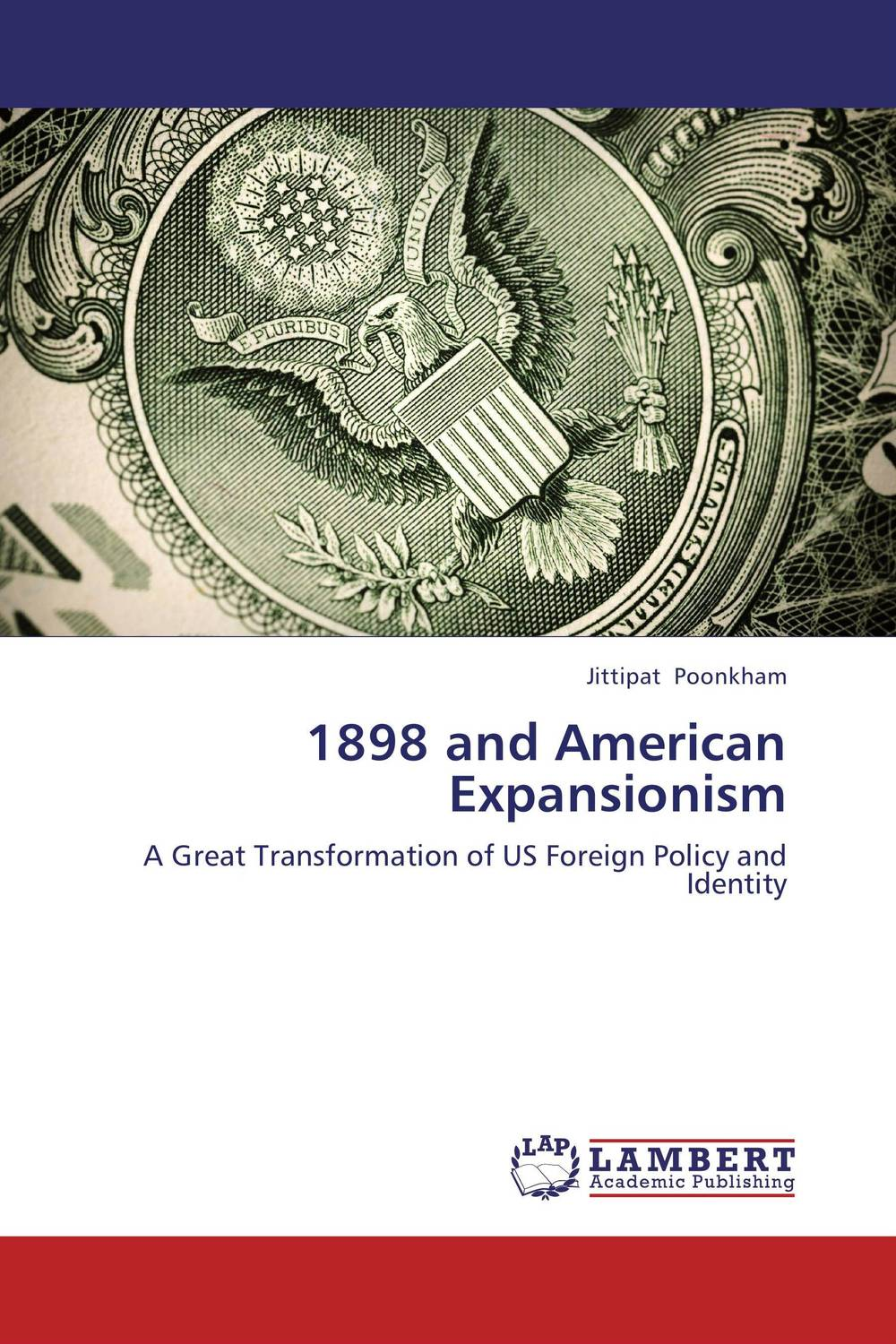 1898 and American Expansionism john dearie where the jobs are entrepreneurship and the soul of the american economy