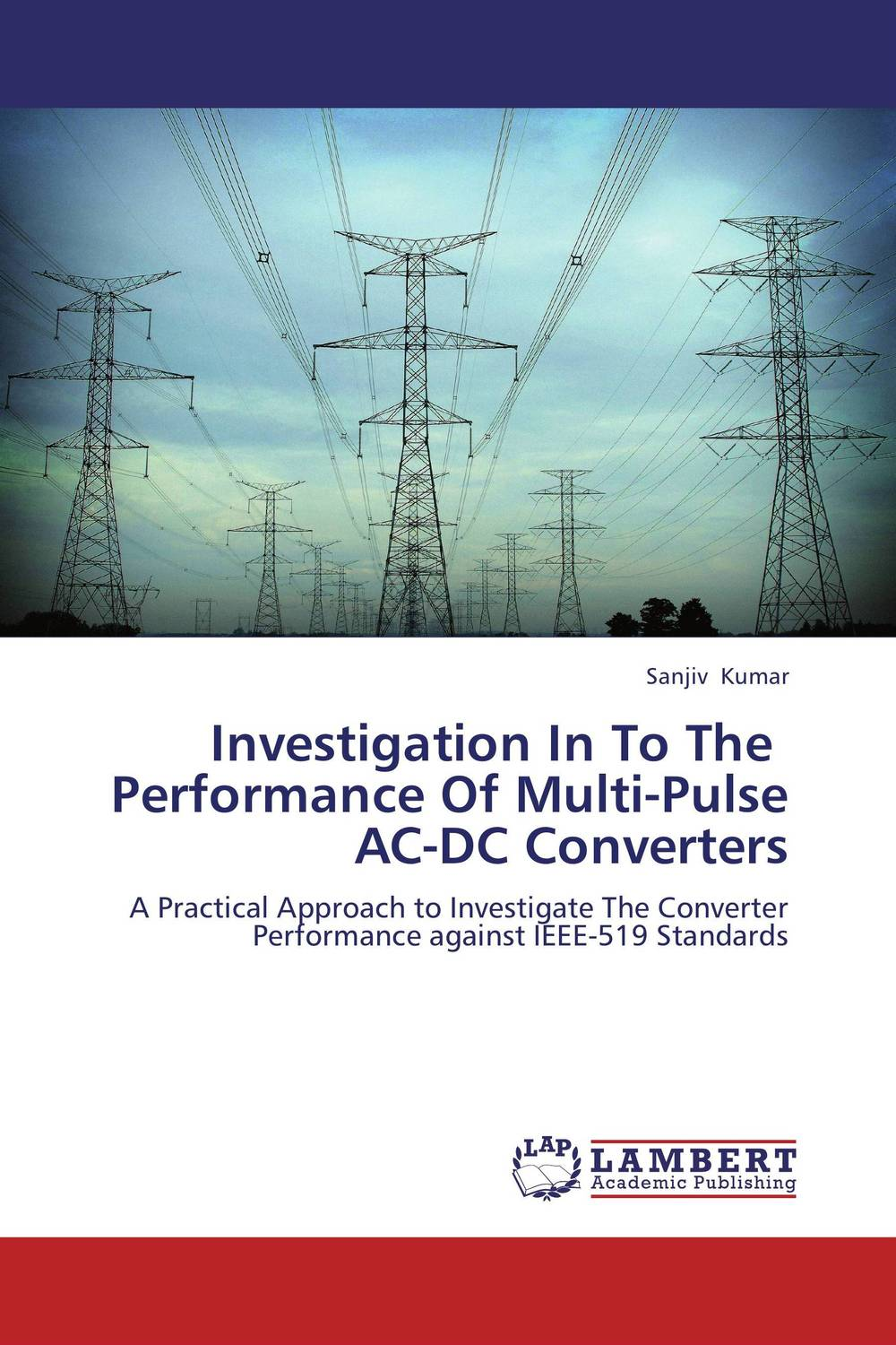 Investigation In To The Performance Of Multi-Pulse AC-DC Converters tom mcnichol ac dc the savage tale of the first standards war