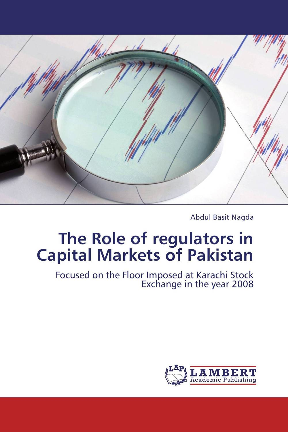 The Role of regulators in Capital Markets of Pakistan hans hedin the handbook of market intelligence understand compete and grow in global markets