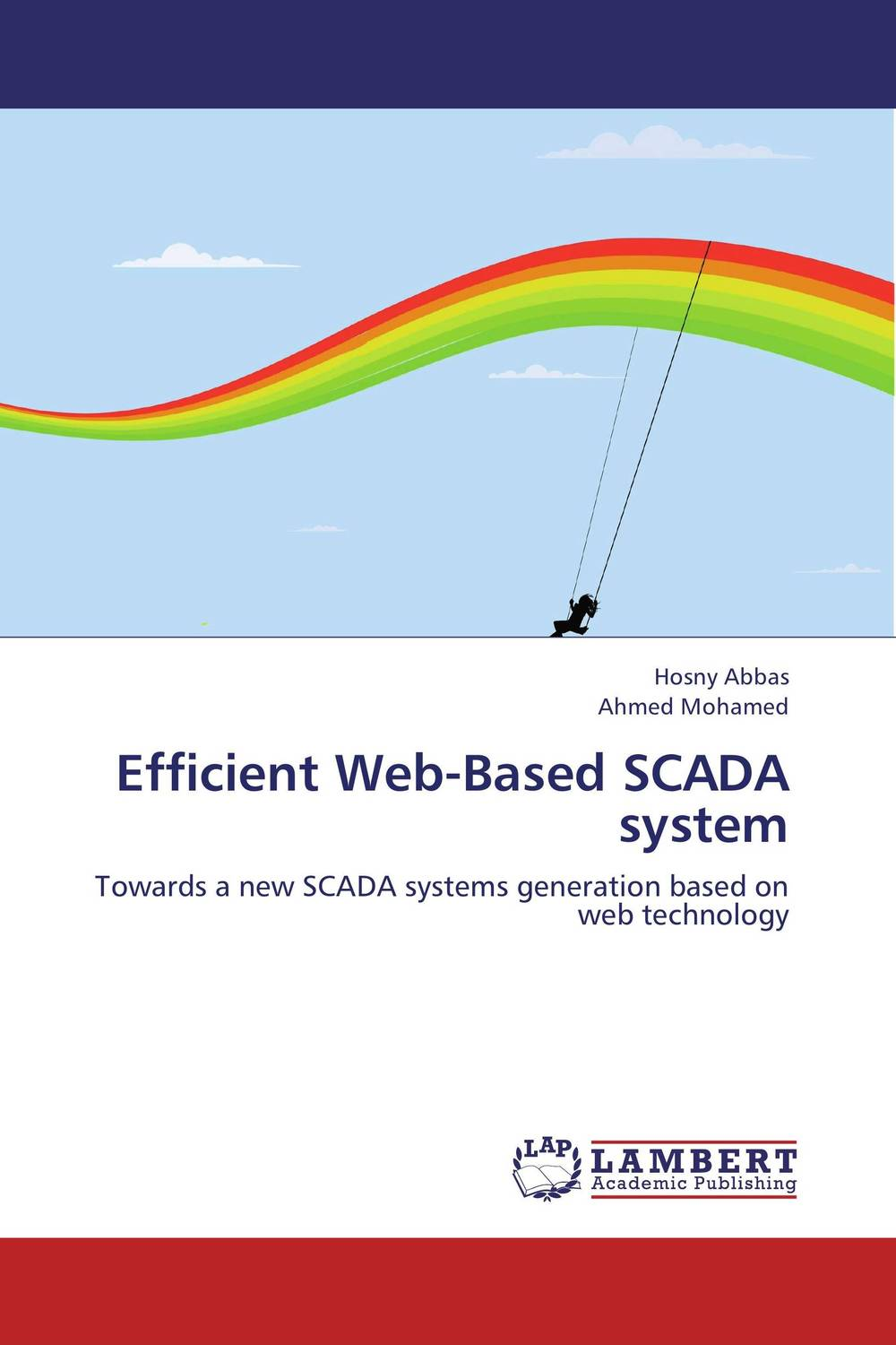Efficient Web-Based SCADA system overview of web based business