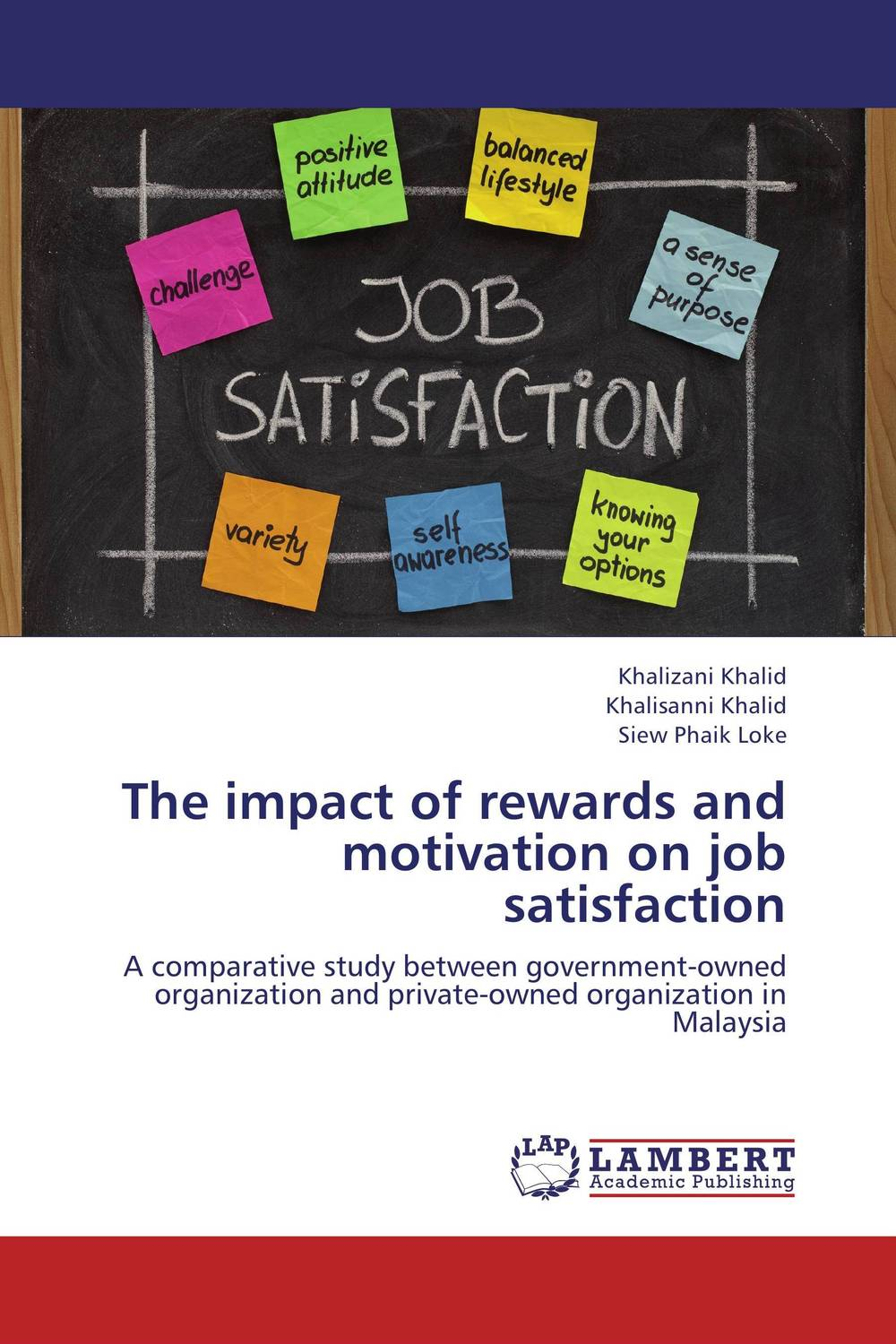 The impact of rewards and motivation on job satisfaction the impact of rewards and motivation on job satisfaction