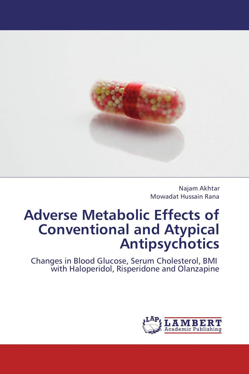Adverse Metabolic Effects of Conventional and Atypical Antipsychotics effects of exercise and exendin 4 on metabolic disturbances in mice