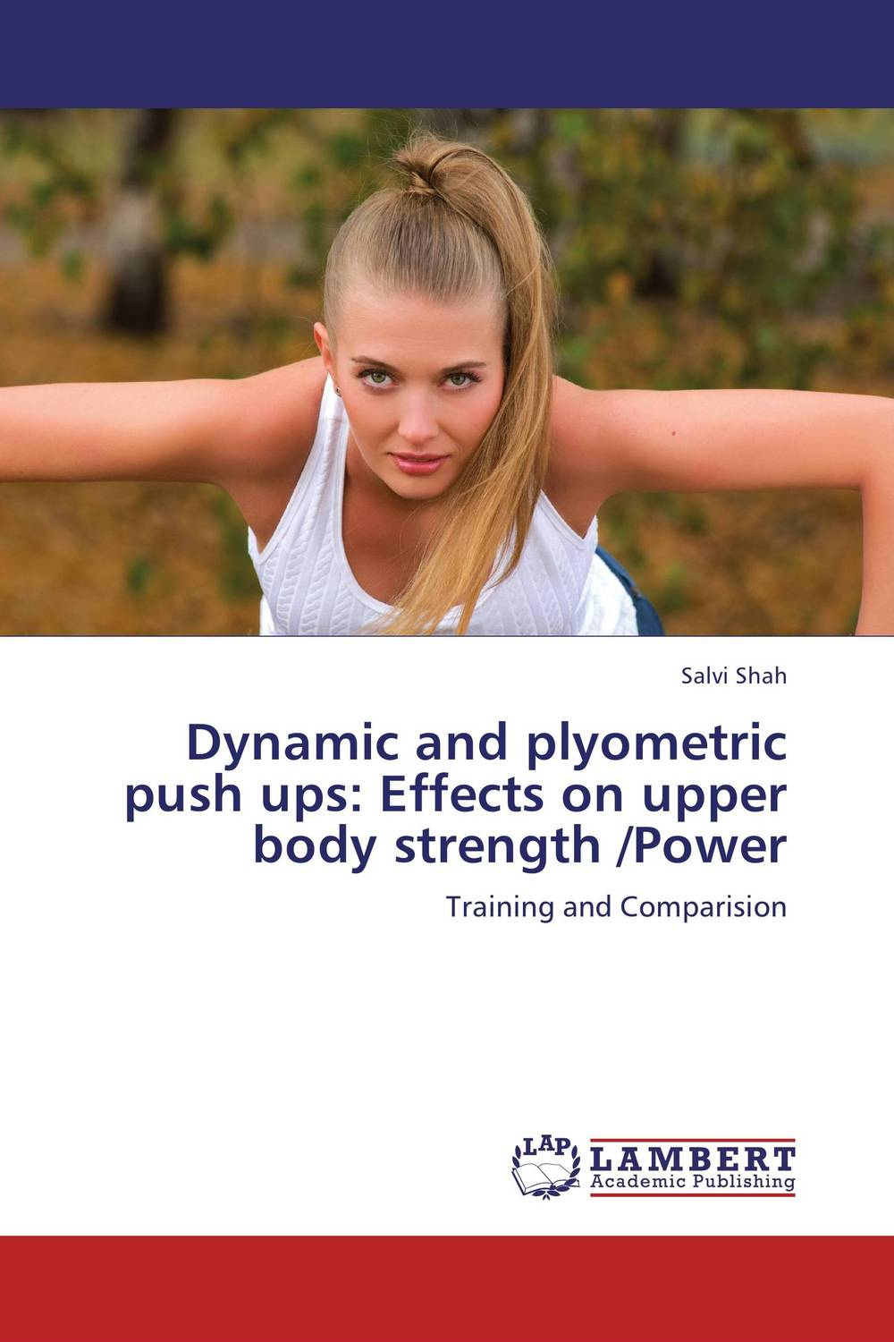 Dynamic and plyometric push ups: Effects on upper body strength /Power treatment effects on microtensile bond strength of repaired composite