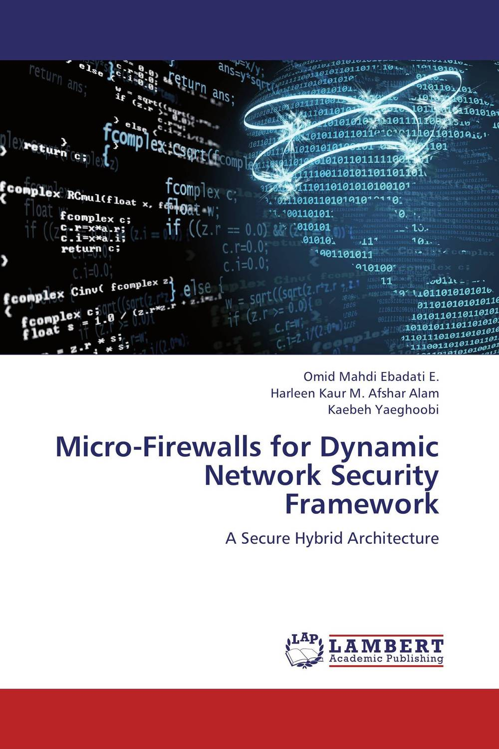 Micro-Firewalls for Dynamic Network Security Framework belousov a security features of banknotes and other documents methods of authentication manual денежные билеты бланки ценных бумаг и документов