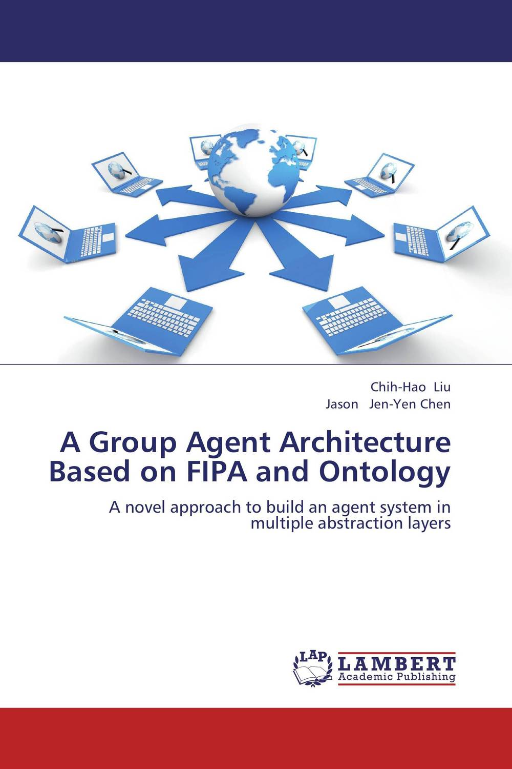 A Group Agent Architecture Based on FIPA and Ontology ban mustafa and najla aldabagh building an ontology based access control model for multi agent system