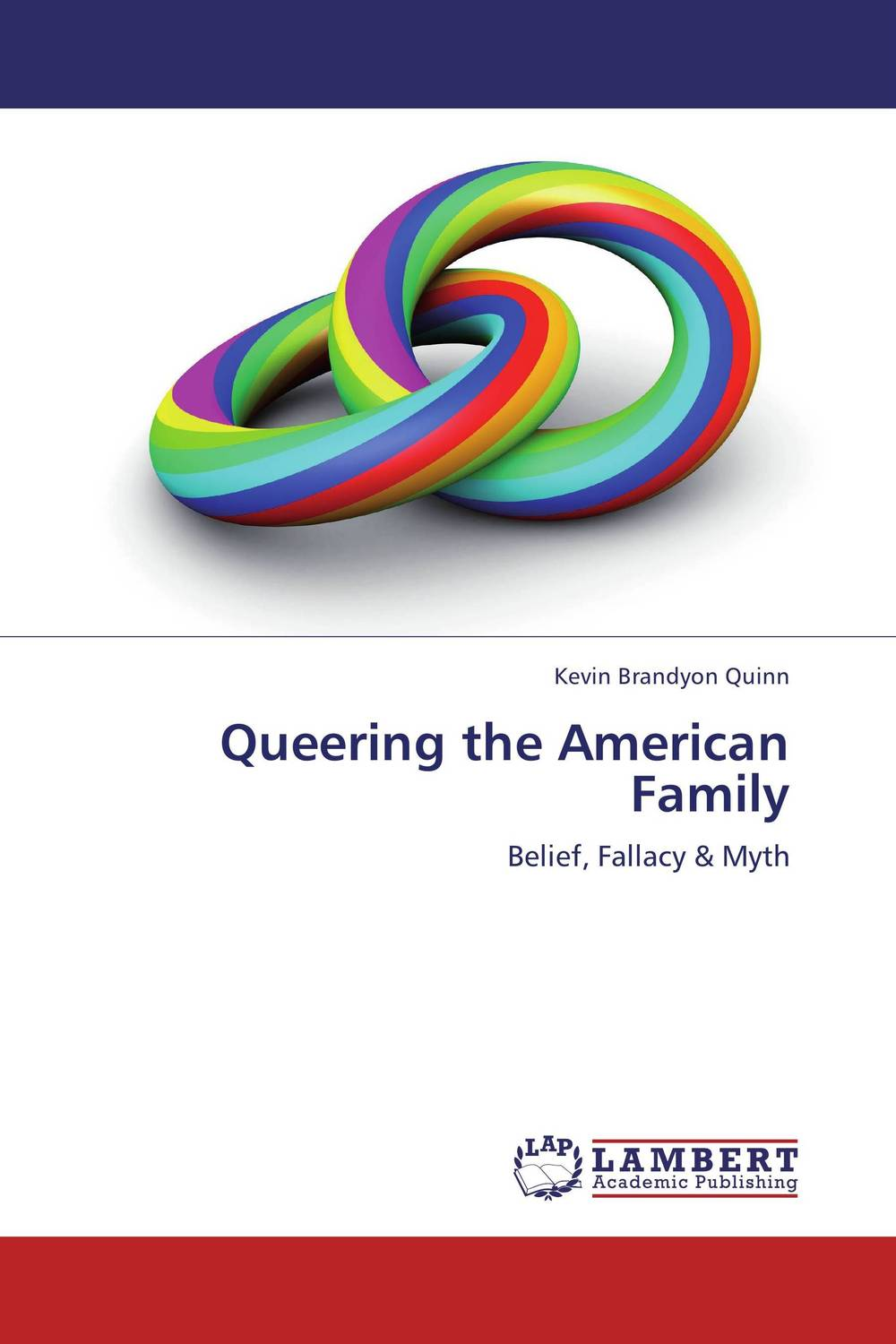 Queering the American Family stonewall
