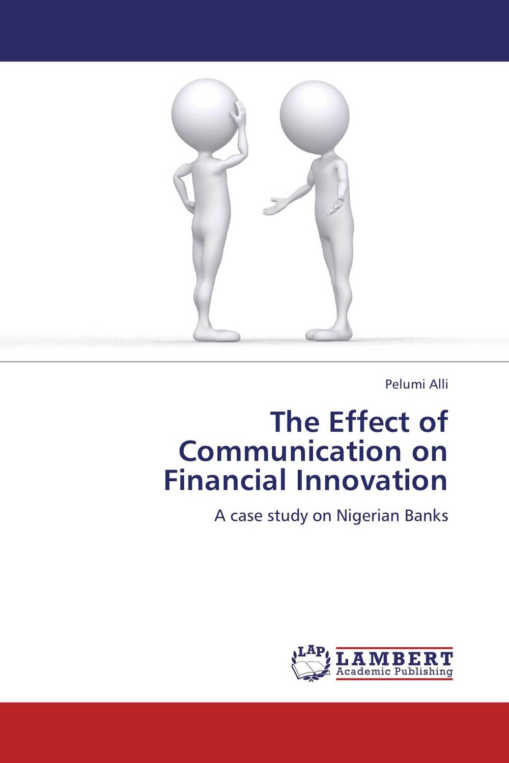 The Effect of Communication on Financial Innovation