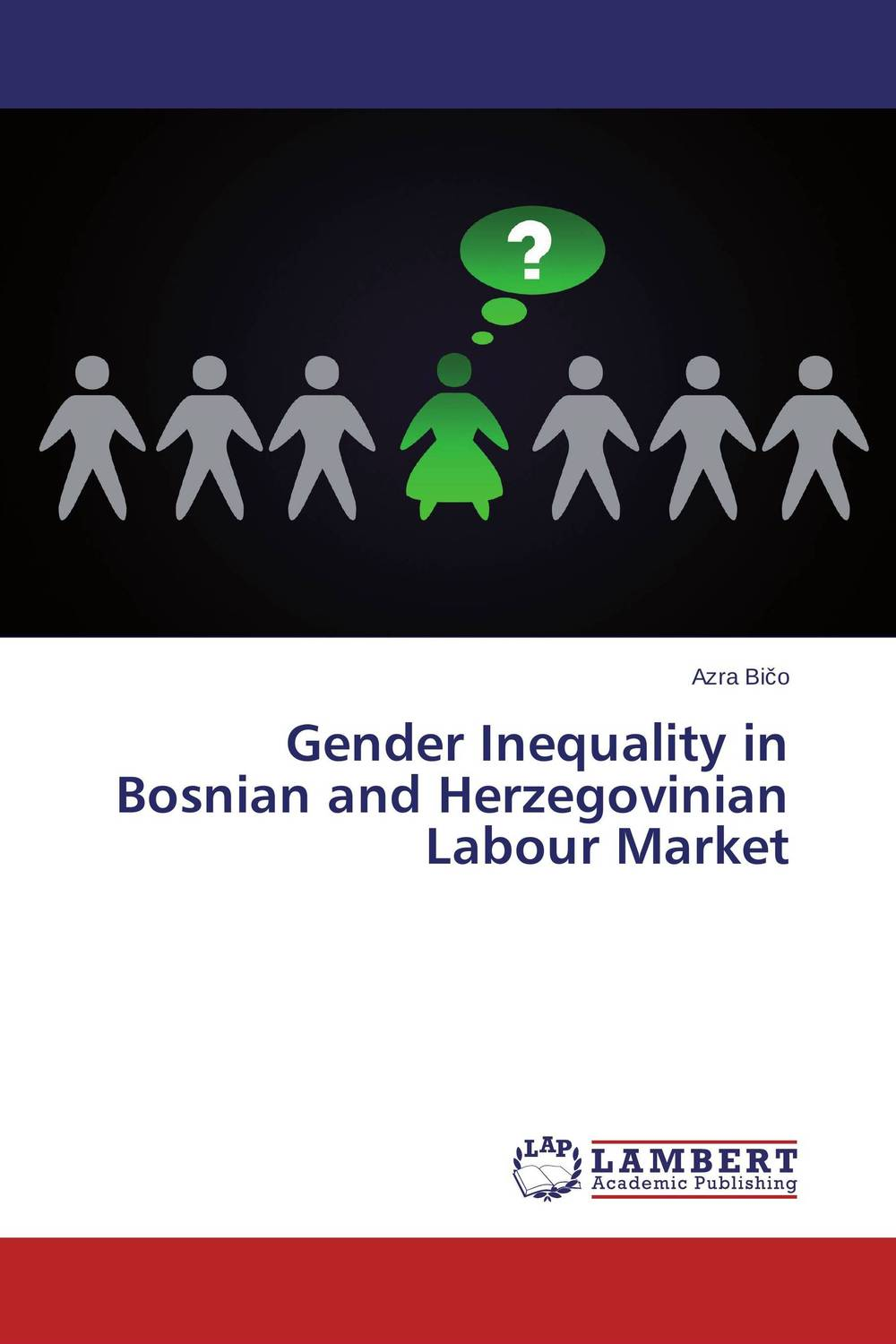 Gender Inequality in Bosnian and Herzegovinian Labour Market health and wealth on the bosnian market intimate debt